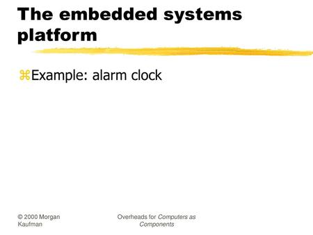The embedded systems platform