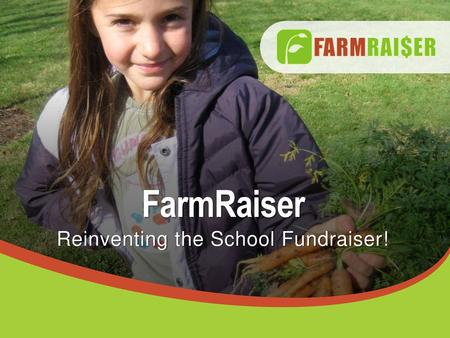 Reinventing the School Fundraiser!