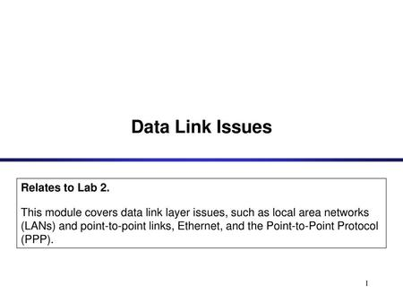 Data Link Issues Relates to Lab 2.
