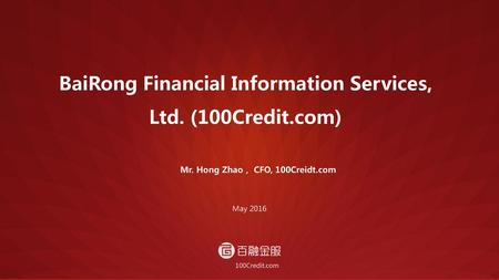 BaiRong Financial Information Services, Ltd. (100Credit.com)