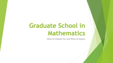 Graduate School in Mathematics