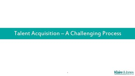 Talent Acquisition – A Challenging Process