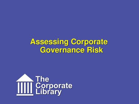 Assessing Corporate Governance Risk