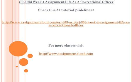 CRJ 303 Week 4 Assignment Life As A Correctional Officer Check this A+ tutorial guideline at