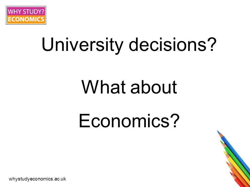 whystudyeconomics.ac.uk What is economics.