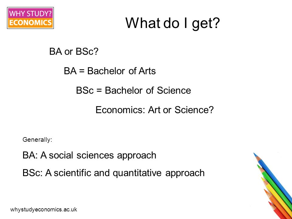 whystudyeconomics.ac.uk What do I need? At least 140 UCAS points