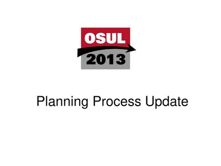 Planning Process Update
