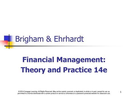 Financial Management: Theory and Practice 14e