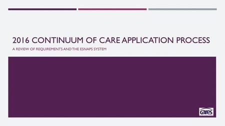 2016 Continuum of Care Application Process
