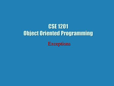 CSE 1201 Object Oriented Programming