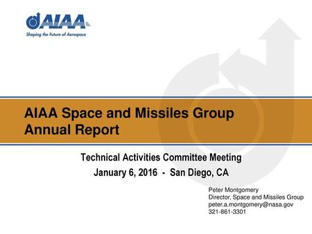AIAA Space and Missiles Group Annual Report