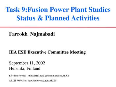 Task 9:Fusion Power Plant Studies Status & Planned Activities