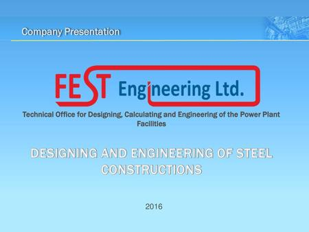 DESIGNING AND ENGINEERING OF STEEL CONSTRUCTIONS