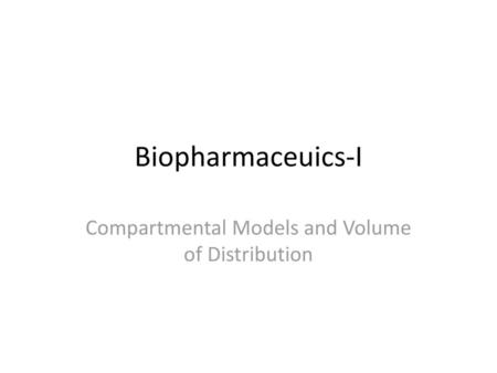 Compartmental Models and Volume of Distribution