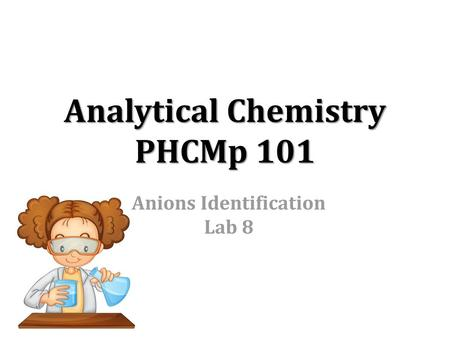 Analytical Chemistry PHCMp 101