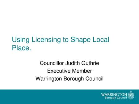 Using Licensing to Shape Local Place.