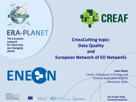 CrossCutting topic: Data Quality and European Network of EO Networks