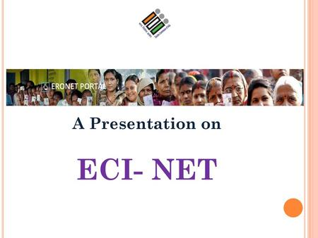 A Presentation on ECI- NET.