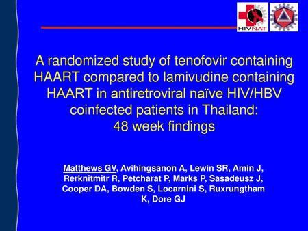 A randomized study of tenofovir containing HAART compared to lamivudine containing HAART in antiretroviral naïve HIV/HBV coinfected patients in Thailand: