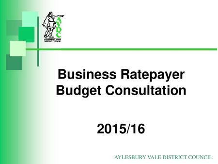 Business Ratepayer Budget Consultation 2015/16