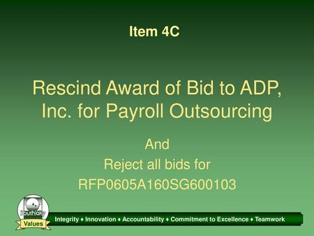 Rescind Award of Bid to ADP, Inc. for Payroll Outsourcing