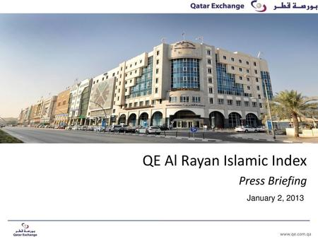 QE Al Rayan Islamic Index Press Briefing