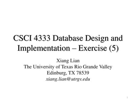 CSCI 4333 Database Design and Implementation – Exercise (5)