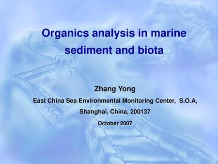 Organics analysis in marine sediment and biota