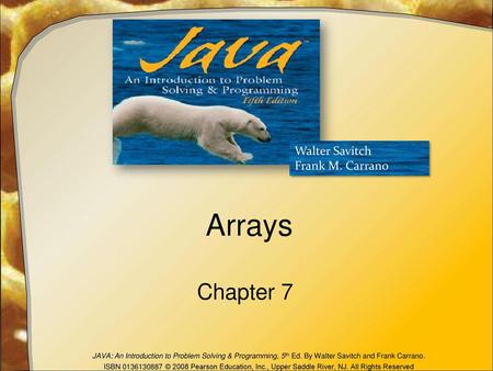 Arrays Chapter 7.