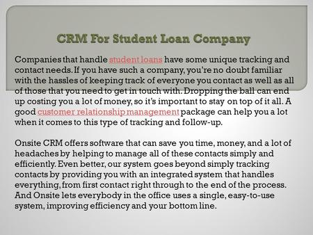 CRM For Student Loan Company