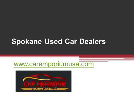 Spokane Used Car Dealers  -
