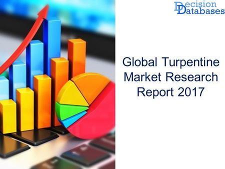 Global Turpentine Market Research Report  The Report added on Turpentine Market by DecisionDatabases.com to its huge database. This research study.