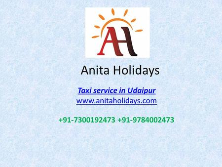 Anita Holidays Taxi service in Udaipur
