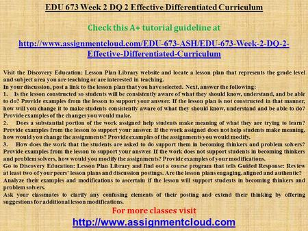 EDU 673 Week 2 DQ 2 Effective Differentiated Curriculum Check this A+ tutorial guideline at