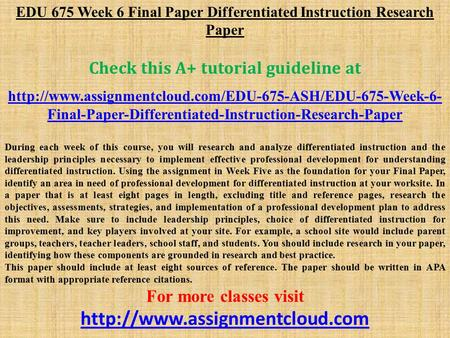 EDU 675 Week 6 Final Paper Differentiated Instruction Research Paper Check this A+ tutorial guideline at