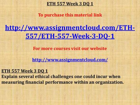 eth 125 week 3 dq View homework help - eth 125 week 4 dq 3 from eth 125 at university of phoenix protestants are mostly whites these examples are typically compared to one another based on their beliefs and.