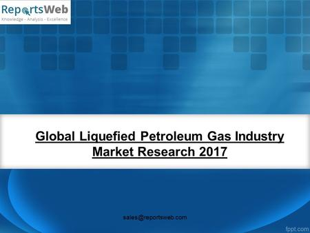 Global Liquefied Petroleum Gas Industry Market Research 2017