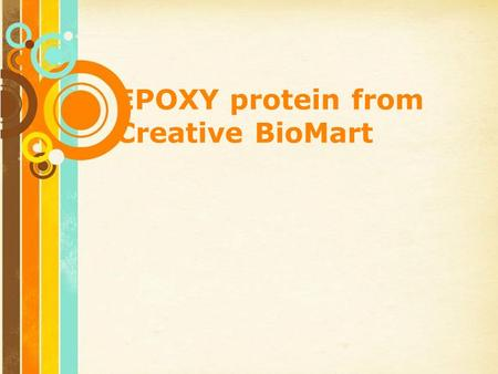 Free Powerpoint Templates Page 1 Free Powerpoint Templates EPOXY protein from Creative BioMart.