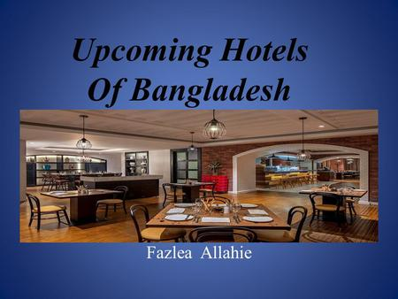 Upcoming Hotels of Bangladesh