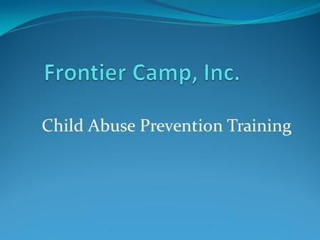 Frontier Camp CAP Training