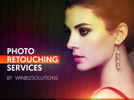 Mesmerizing Images - Photo Retouching by Winbizsolutions