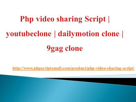 Php video sharing Script | youtube clone | dailymotion clone | 9gag clone