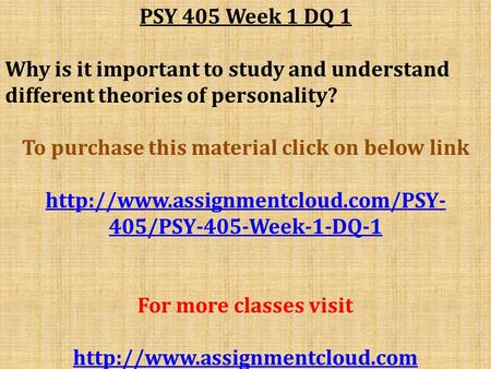 appendix b history of personality psychology psy 230 Psy 230 theories of personality use appendix b to list at least five of the events or major concepts in each of the three historic periods of personality psychology.