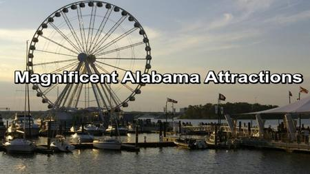 Special Alabama Attractions For Tourism Visit The Best Alabama Attractions You should visit the best Alabama Attractions and have lots of fun. You will.