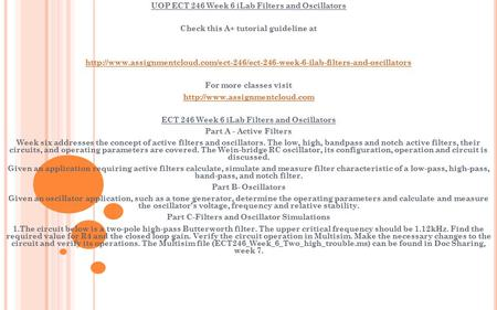 UOP ECT 246 Week 6 iLab Filters and Oscillators Check this A+ tutorial guideline at