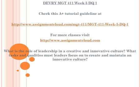 DEVRY MGT 411 Week 5 DQ 1 Check this A+ tutorial guideline at  For more classes visit