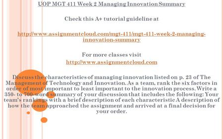 UOP MGT 411 Week 2 Managing Innovation Summary Check this A+ tutorial guideline at  innovation-summary.