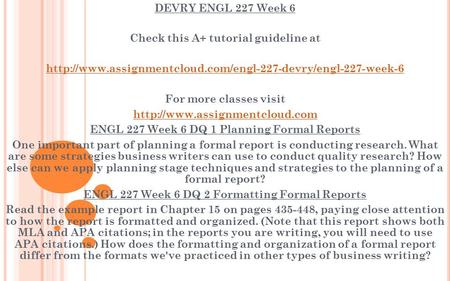 DEVRY ENGL 227 Week 6 Check this A+ tutorial guideline at  For more classes visit