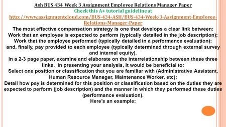 Ash BUS 434 Week 3 Assignment Employee Relations Manager Paper Check this A+ tutorial guideline at