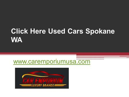 Click Here Used Cars Spokane WA